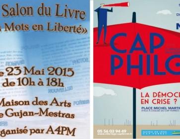 21/05/15 Ce week-end, sur le Bassin, la démocratie en crise ? Et des auteurs qui s'auto-éditent. Des maux aux mots. Lège-Cap...