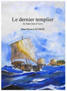 le dernier templier JP Lacoste
