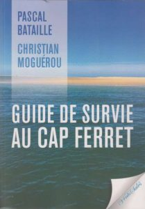 guide survie cap ferret