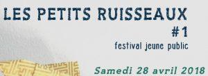 festival petits ruisseaux ares