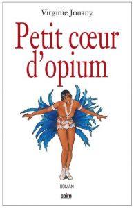 petit coeur d'opium virginie jouany