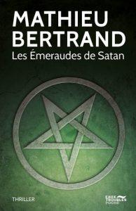 bertrand les emereaude de satan