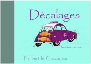 decalages philibert le cascadeur