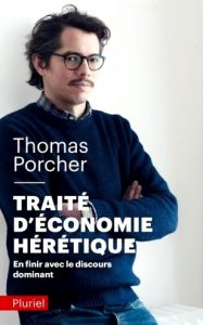 thomas porcher traite economie heretique