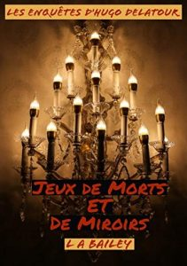 LA BAILEY Jeux de morts