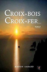 livre croix de bois manon Sabard