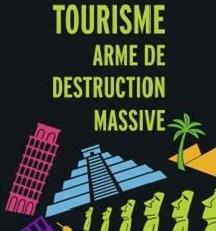 tourisme arme de destruction massive coupee