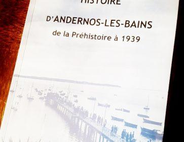 Livre: «Histoire d'Andernos-les-bains de la Préhistoire à 1939″. Le Bassin se lit comme un roman… 21/01/19 Sans passé, il n'y a...