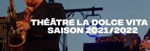 dolce vita saison 2021 22
